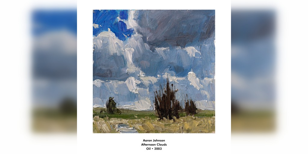 Aaron Johnson Afternoon Clouds