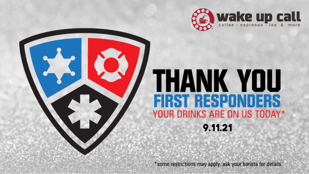 Wake Up Call Coffee First Responders September 11