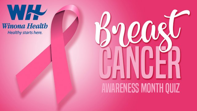 Breast Cancer Awareness Month Quiz with Winona Health