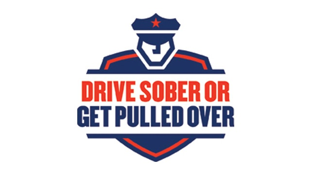 'Drive Sober or Get Pulled Over' campaign began Friday