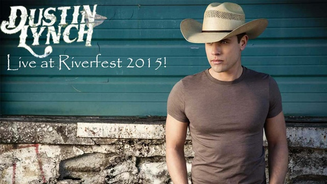 Country music star Dustin Lynch to headline Riverfest