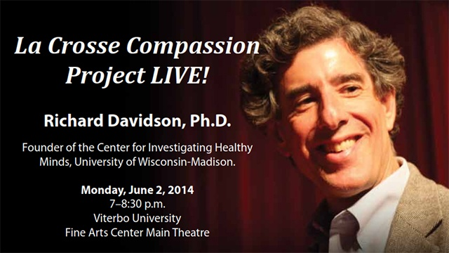 Neuroscientist who inspired Compassion Project coming to La Crosse