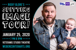 Ricky Glore's - Spitting Image Tour @ Weber Center for the Performing Arts