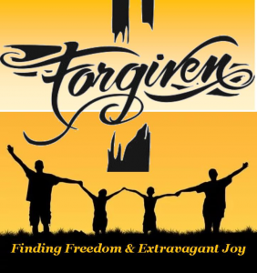 FORGIVEN: Finding Freedom and Extravagant Joy @ Harvestime Church