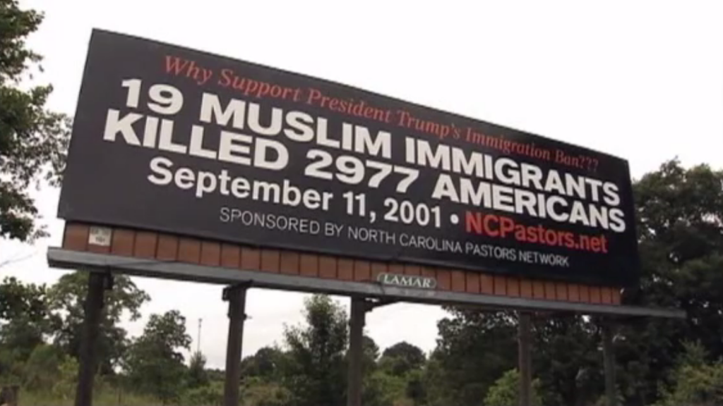 A billboard in North Carolina minces no words about the travel ban