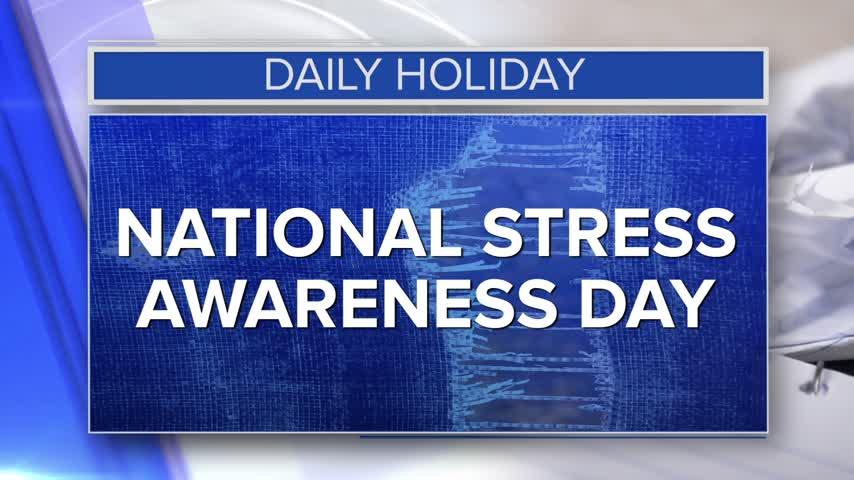 Daily Holiday – National stress awareness day