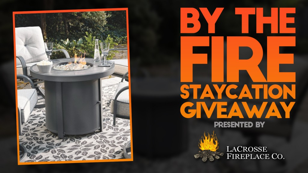 By The Fire Staycation Giveaway La Crosse Fireplace Graphic