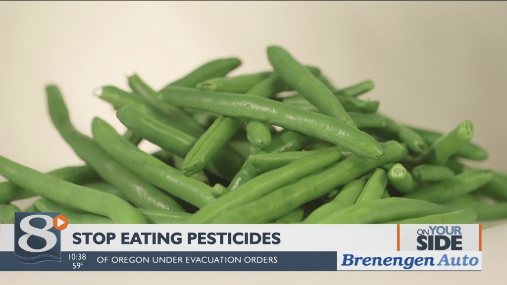 On Your Side Stop Eating Pesticides