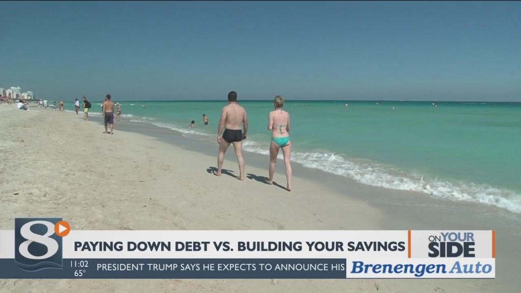 On Your Side Paying Down Debt Vs. Building Your Savings