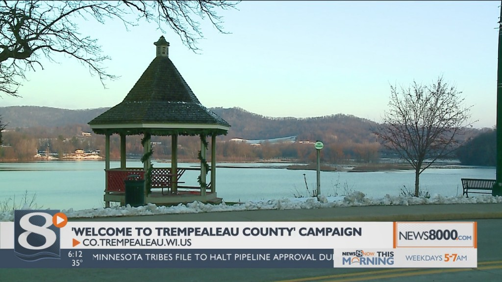 'welcome To Trempealeau County' Campaign