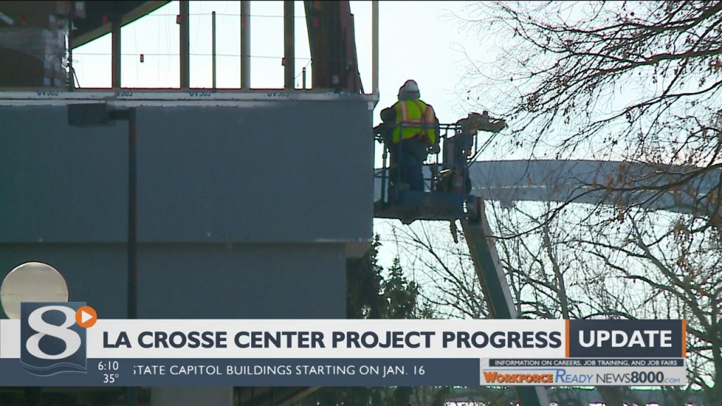 La Crosse Center Project Still On Time And On Budget