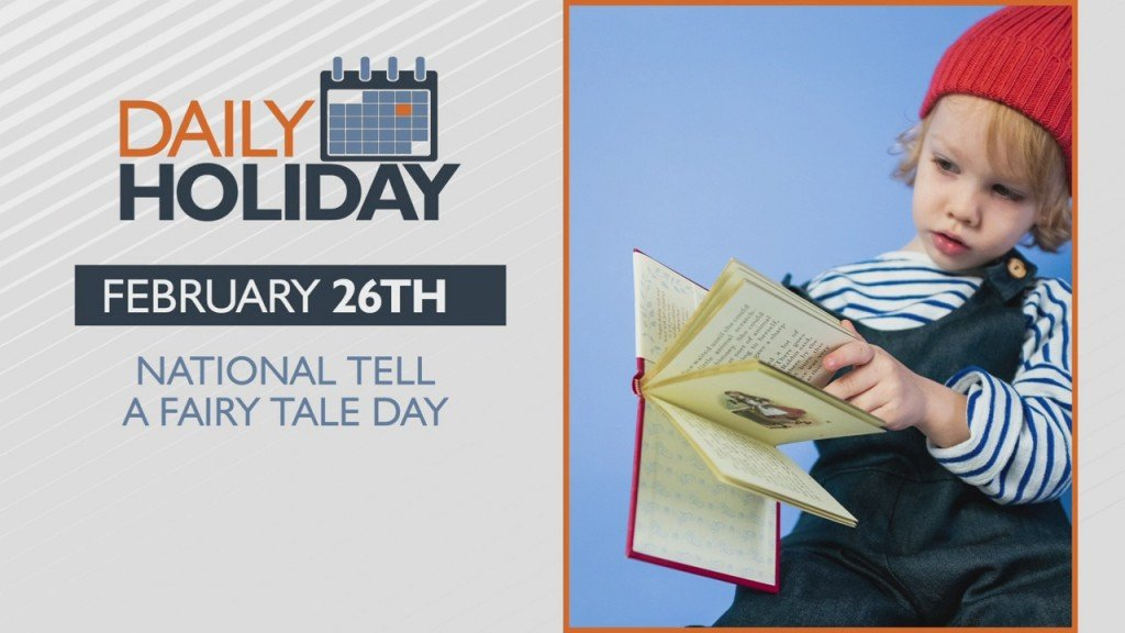Daily Holiday National Tell A Fairy Tale Day