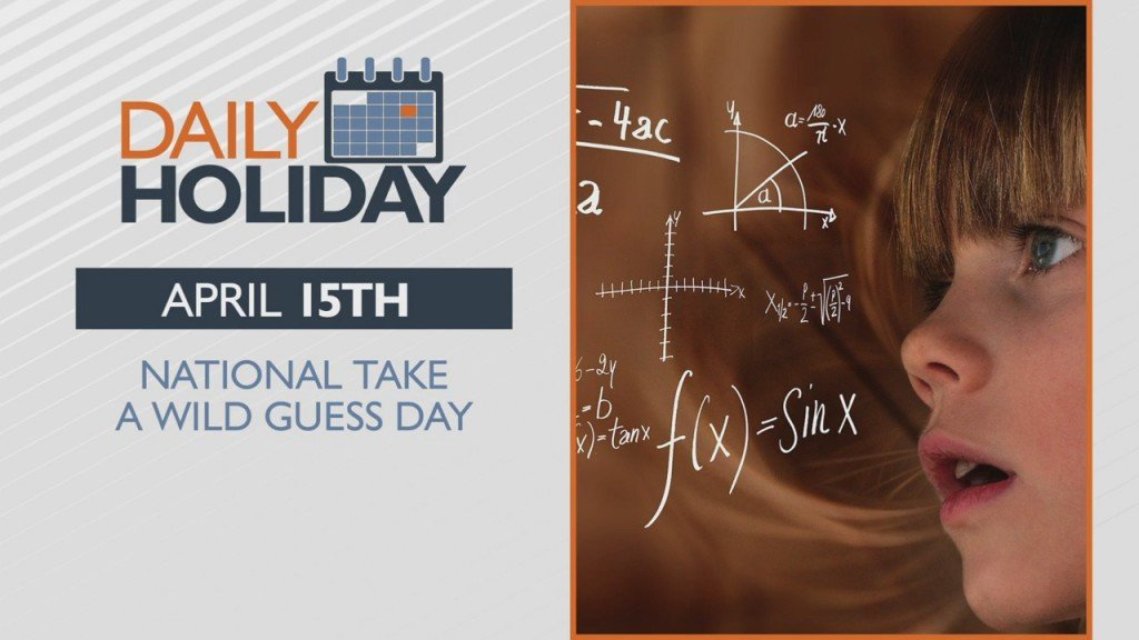 Daily Holiday Take A Wild Guess Day
