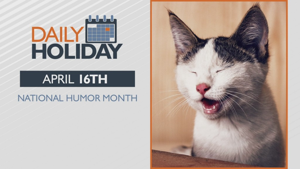 Daily Holiday National Humor Month