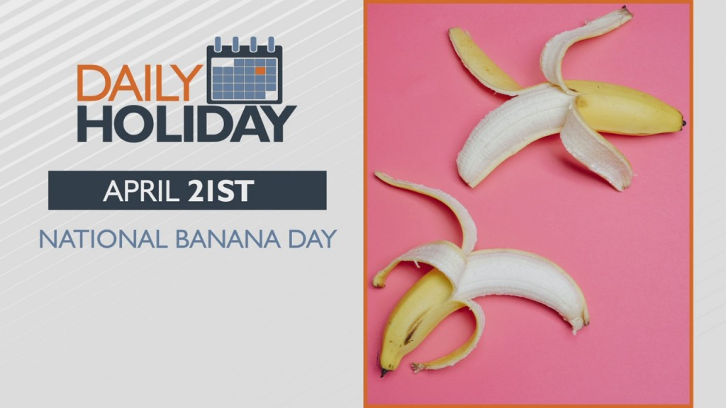 Daily Holiday National Banana Day