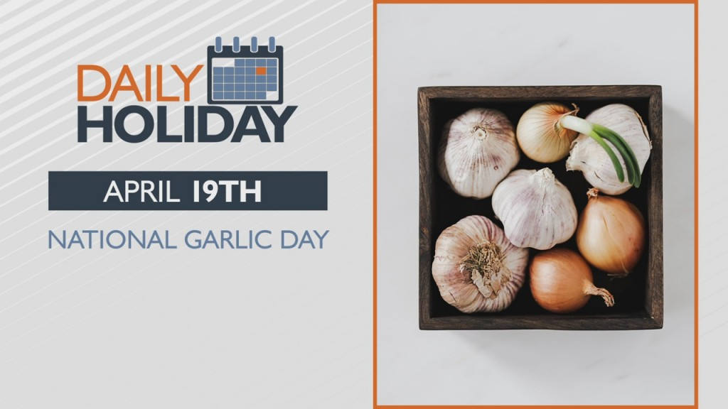 Daily Holiday National Garlic Day