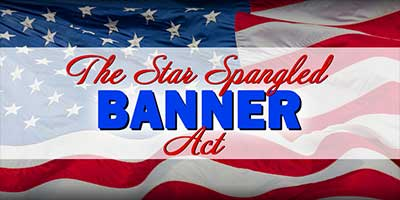 Star Spangled Banner Act