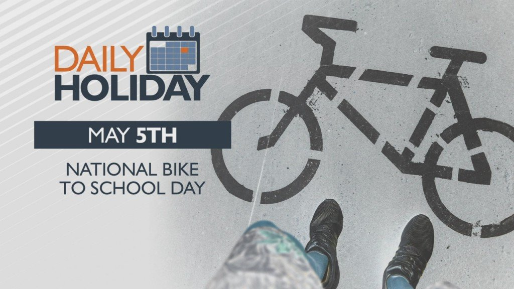 Daily Holiday National Bike To School Day