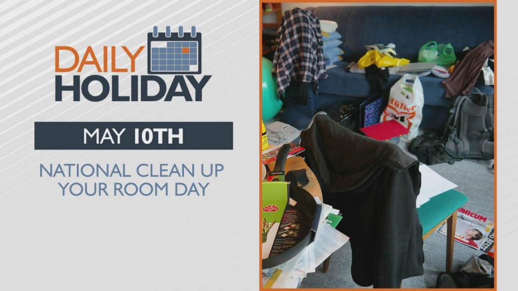 Daily Holiday National Clean Up Your Room Day