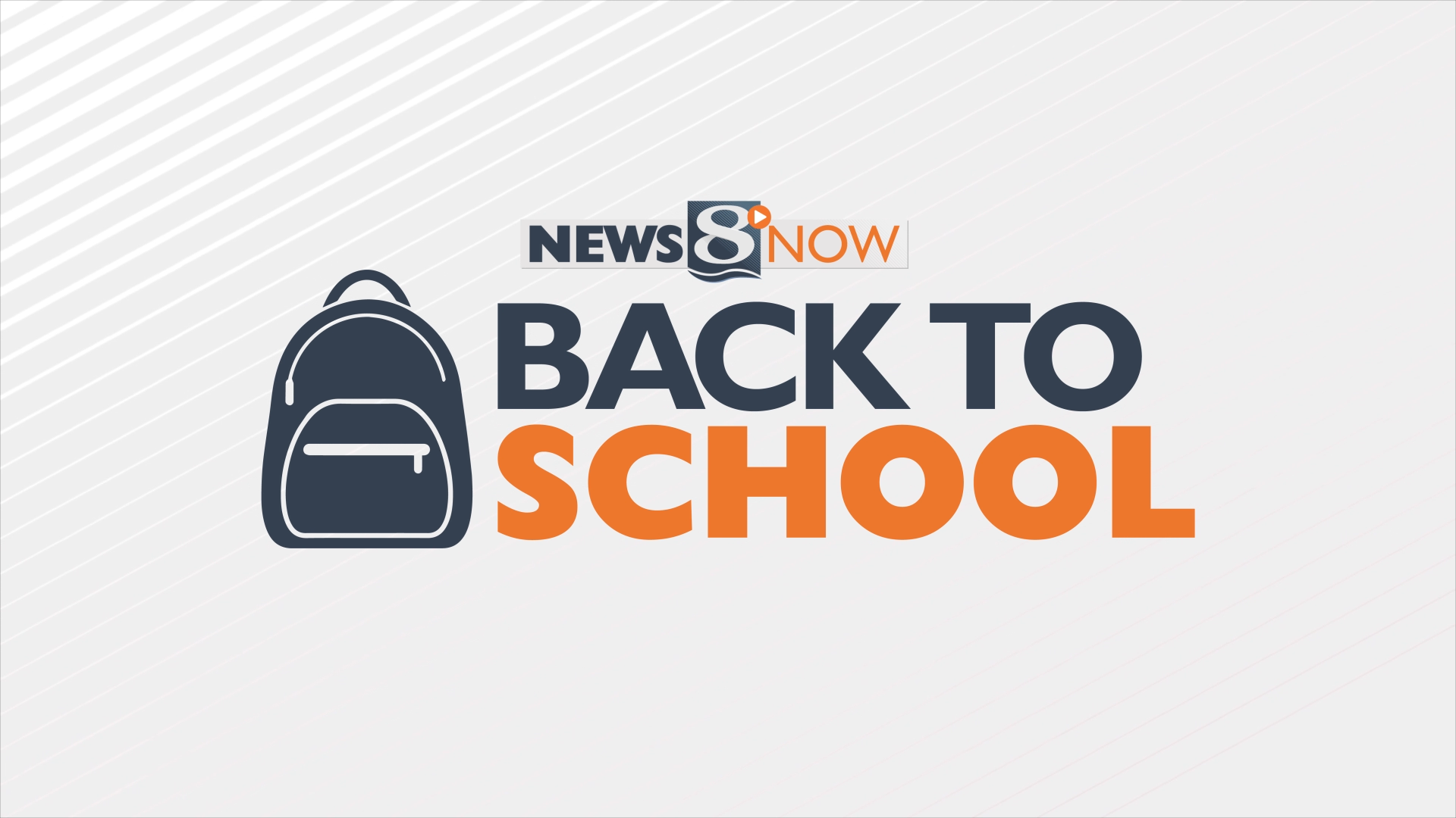 News 8 Now Back to School graphic