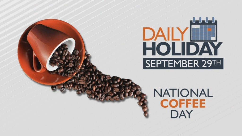 Daily Holiday National Coffee Day