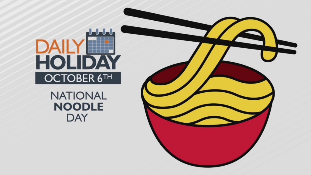 Daily Holiday National Noodles Day