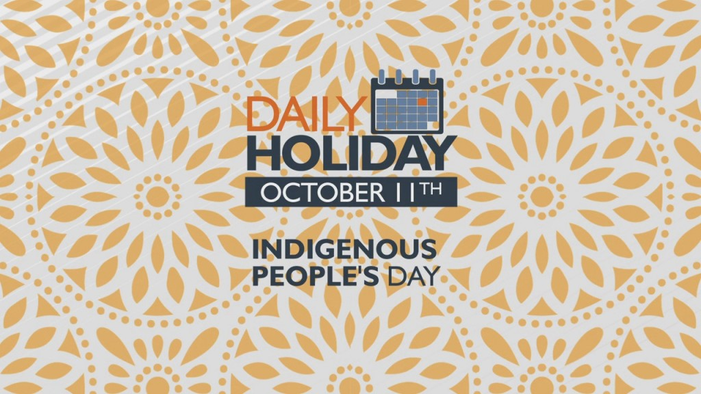 Daily Holiday Indigenous People's Day