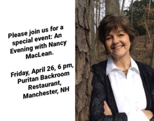 An Evening with Nancy MacLean @ Puritan Event Center |  |  |