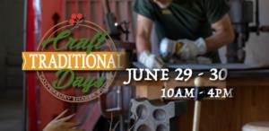 Traditional Craft Days @ Canterbury Shaker Village | Canterbury | New Hampshire | United States
