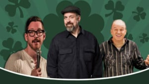 Saint Paddy's Day Comedy Spectacular @ The Historic Theater |  |  |