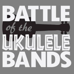 Battle of the Ukulele Bands @ The Music Hall Historic Theater |  |  |
