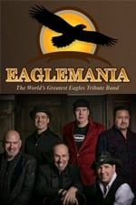 Eaglemania @ The Flying Monkey Movie House & Performance Center |  |  |