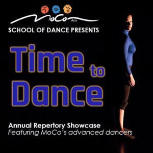 MoCo Arts School of Dance Presents:  Time to Dance @ MoCo Arts |  |  |
