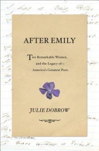 """""""After Emily: Two Remarkable Women and the Legacy of America's Greatest Poet"""" @ Gibson's Bookstore   Concord   New Hampshire   United States"""