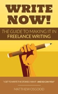 Write Now: The Guide to Making it in Freelance Writing, with Matt Osgood @ Gibson's Bookstore | Concord | New Hampshire | United States