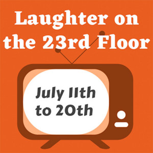 """Laughter on the 23rd Floor"" @ The Barnstormers Theatre 