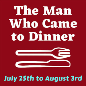 """The Man Who Came to Dinner"" @ The Barnstormers Theatre 