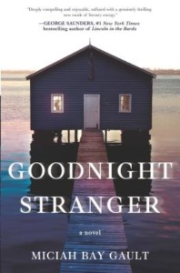 """Goodnight Stranger"" by Miciah Bay Gault @ Gibson's Bookstore 