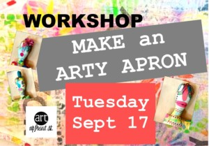 Make an Arty Apron With Corrine Gilman @ Art Up Front Street Studios and Gallery | Exeter | New Hampshire | United States