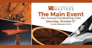 The Main Event: Annual Gala for the NH Furniture Masters @ Currier Museum of Art | Manchester | New Hampshire | United States