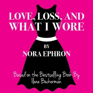 Love, Loss and What I Wore @ Hatbox Theatre | Concord | New Hampshire | United States