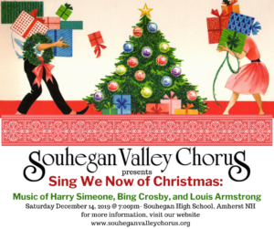 Sing We Now of Christmas: Music of Harry Simeone, Bing Crosby, and Louis Armstrong @ Souhegan High School | Amherst | New Hampshire | United States