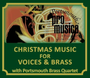 Portsmouth Pro Musica Presents Christmas Music for Voices and Brass @ St. Mary's Church | Dover | New Hampshire | United States