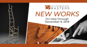 NH Furniture Masters New Works Exhibition @ NH Furniture Masters Gallery | Concord | New Hampshire | United States