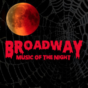 Broadway Music of the Night @ The Palace Theatre | Manchester | New Hampshire | United States