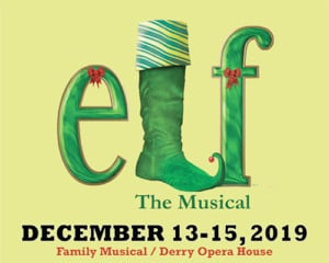 """""""Elf the Musical"""" @ Derry Opera House 