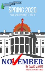 """Open Auditions for """"November"""" by David Mamet @ Amato Center for the Performing Arts   Milford   New Hampshire   United States"""