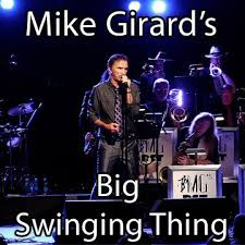Mike Girard's Big Swinging Thing @ The Flying Monkey | Plymouth | New Hampshire | United States