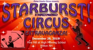STARBURST: A Family-Friendly Circus Extravaganza! @ Pine Hill at High Mowing School | Wilton | New Hampshire | United States