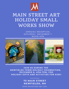 Main Street Art Holiday Small Works Show @ Main Street Art | Newfields | New Hampshire | United States